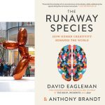 The Era of Deconstruction – My tribute to The Runaway Species